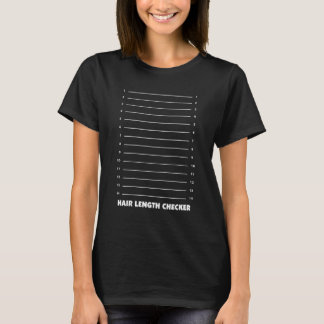 Hair Length Checker Funny Graphic T-shirt