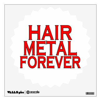 Hair Metal Forever Room Stickers