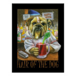 Hair of the Dog Posters