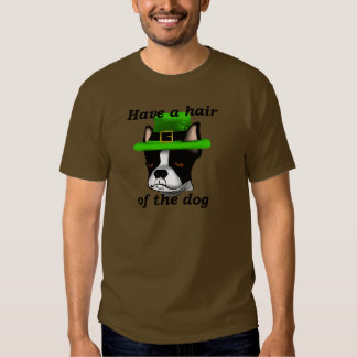 Hair of the dog that bit you. t shirt