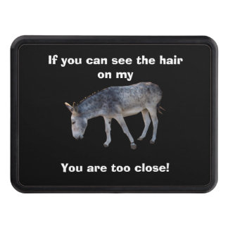 Hair on my... Too Close Trailer Hitch Covers