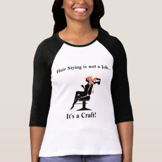 Hair Styling is not a Job Ladies T-shirt