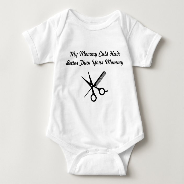 My Mommy is a hairdresser baby one piece cut hair infant bodysuit