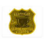 Hair Stylist Caffeine Addiction League Postcard
