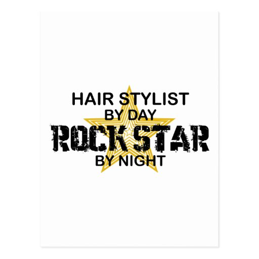 Hair Stylist Rock Star by Night Postcards