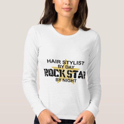 Hair Stylist Rock Star by Night T Shirt