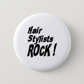 Hair Stylists Rock! Button