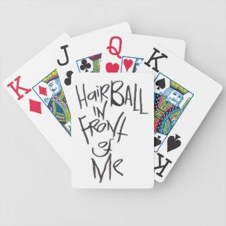 Hairball delante de mí baraja de cartas bicycle
