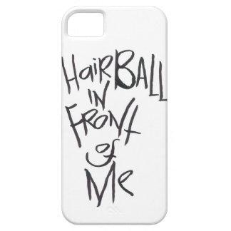 Hairball delante de mí iPhone 5 funda