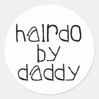 Hairdo By Daddy Classic Round Sticker