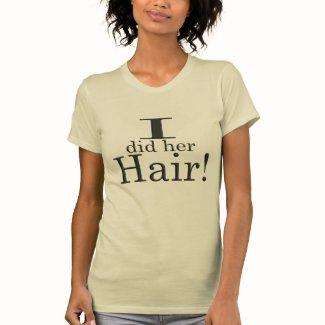 Hairdresser Marketing Shirt