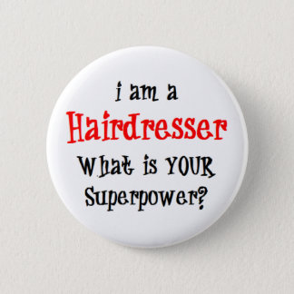 hairdresser pinback button