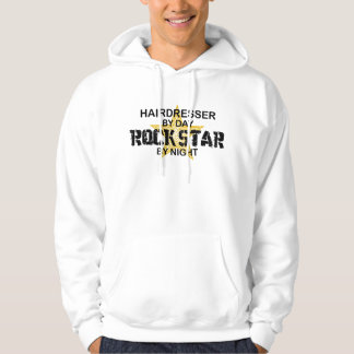 Hairdresser Rock Star by Night Hoodie