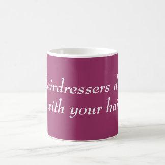 Hairdressers do it coffee mug
