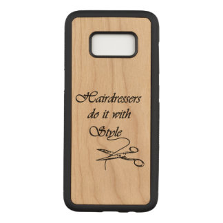 Hairdressers Do It With Style Carved Samsung Galaxy S8 Case
