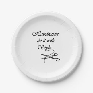 Hairdressers Do It With Style Paper Plate
