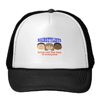 HAIRSTYLISTS BRING OUT THE BEST TRUCKER HAT