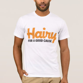 Hairy For A Good Cause 4 T-shirt