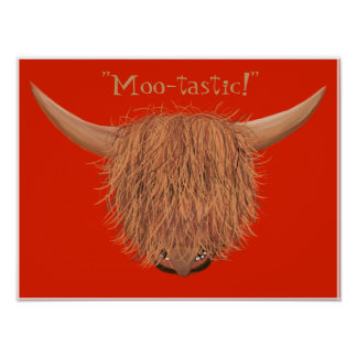 Hairy Highland Cow Moo-tastic Poster