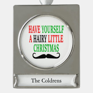 Hairy Little Christmas Silver Plated Banner Ornament