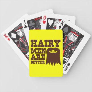 Hairy Men are BETTER! with a goatee and a smile Bicycle Playing Cards