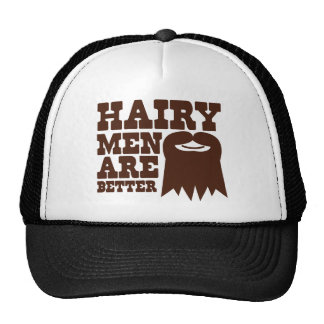 Hairy Men are BETTER! with a goatee and a smile Trucker Hat
