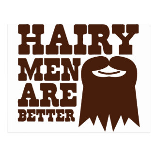 Hairy Men are BETTER! with a goatee and a smile Postcard