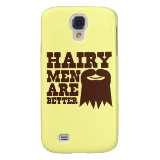 Hairy Men are BETTER! with a goatee and a smile Samsung Galaxy S4 Cover