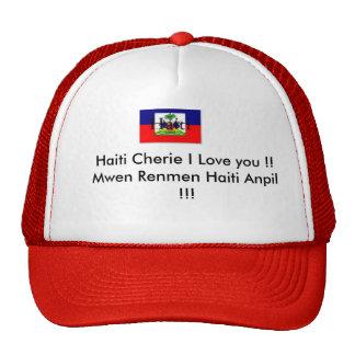 Haiti Cherie I Love you !... Trucker Hat