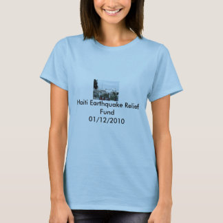 haiti palace, Haiti Earthquake Relief Fund01/12... T-Shirt