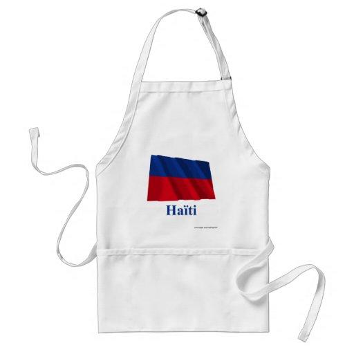 Haití que agita la bandera civil con nombre en fra delantal