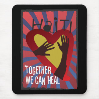 HAITI - Together We Can Heal Mouse Pad