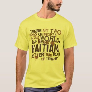 Haitian Gift (Funny) T-Shirt