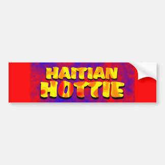haitianhottie002 car bumper sticker