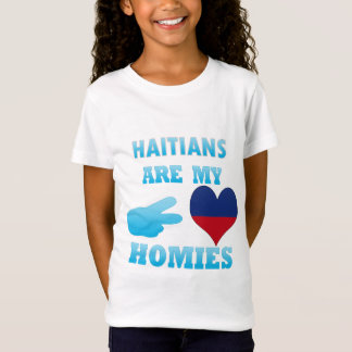 Haitians are my Homies T-Shirt