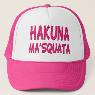 Hakuna Ma'Squata funny hat Pink