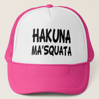 Hakuna Ma'Squata funny squats fitness Trucker Hat