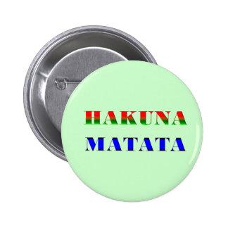 "Hakuna Matata/African Phrase for ""No Worries"" Gift Pin"