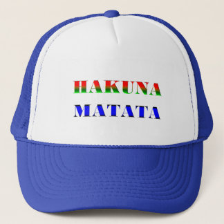 "Hakuna Matata/African Phrase for ""No Worries"" Gift Trucker Hat"