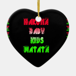 Hakuna Matata Baby Kids Gifts  amazing  color desi Ceramic Ornament
