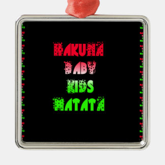 Hakuna Matata Baby Kids Gifts  amazing  color desi Metal Ornament