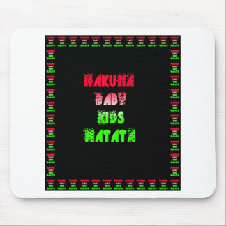Hakuna Matata Baby Kids Gifts  amazing  color desi Mouse Pad