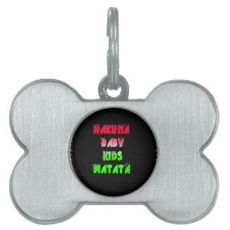 Hakuna Matata Baby Kids Gifts  amazing  color desi Pet Tag