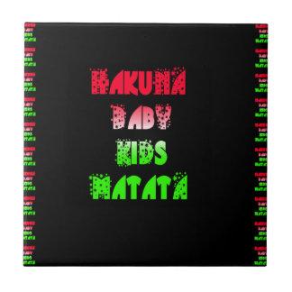 Hakuna Matata Baby Kids Gifts  amazing  color desi Tile