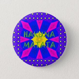 Hakuna Matata Beautiful Amazing Design Colors Pinback Button