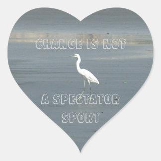 Hakuna Matata Change is not a spectator sport Heart Sticker