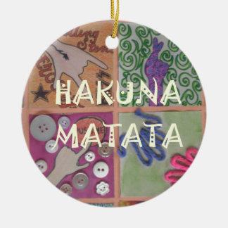 Hakuna Matata cute amazing work of art.png Ceramic Ornament