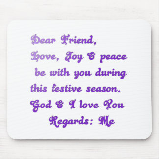 Hakuna Matata Dear Friend Love joy peace be with y Mouse Pad