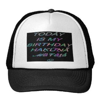 Hakuna Matata es hoy mi cumpleaños Hakuna Matata Z Gorras