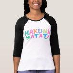 Hakuna Matata - Feminine Shirt